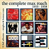 The Complete Max Roach 1953 - 1958