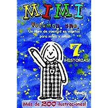 Mimi Volumen uno, Un libro de cuentos en viñetas para niños y niñas (Mimi es nº 1)