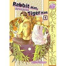 Rabbit Man, Tiger Man Volume 1 (Yaoi) by Akira Honma (2011-06-28)
