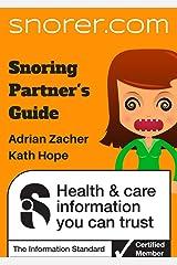 Snoring Partner's Guide (Snorer guides) Kindle Edition