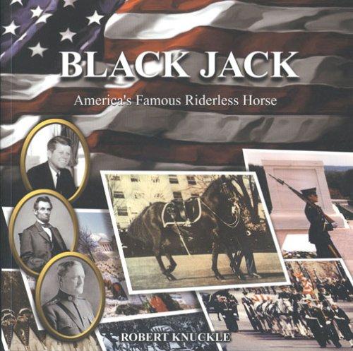 Black Jack: Americas famous riderless horse