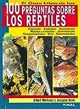 100 Preguntas Sobre Los Reptiles (100 Preguntas Sobre Reptiles)