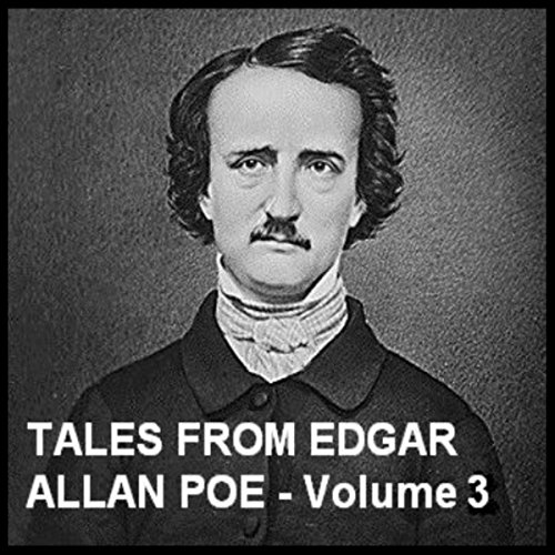 Tales From Edgar Allan Poe - Volume 3  Audiolibri
