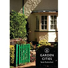 Garden Cities (Shire Library, Band 782)