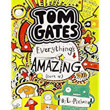 Everything's Amazing (sort of) (Tom Gates)