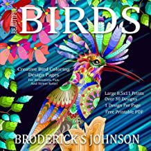 Beautiful Birds: Creative Bird Coloring Design Pages For Relaxation, Fun, and Stress Relief (Adult Coloring Books - Art Therapy For The Mind)