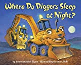 Best Toddler Boy Books - Where Do Diggers Sleep at Night? Review
