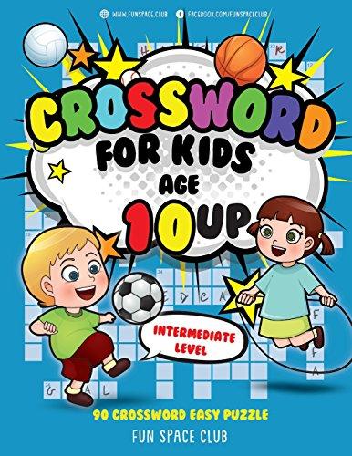 Crossword for Kids Age 10 up: 90 Crossword Easy Puzzle Books for Kids Intermediate Level: Volume 3 (Crossword and Word Search Puzzle Books for Kids) por Nancy Dyer