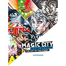 Magic City: Die Kunst der Straße / The Art of the Street