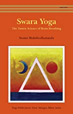 Swara Yoga: The Tantric Science of Brain Breathing
