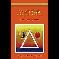 Swara Yoga: The Tantric Science of Brain Breathing (English Edition)