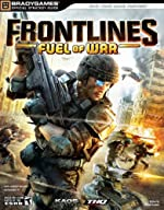 Frontlines - Fuel of War Official Strategy Guide de BradyGames