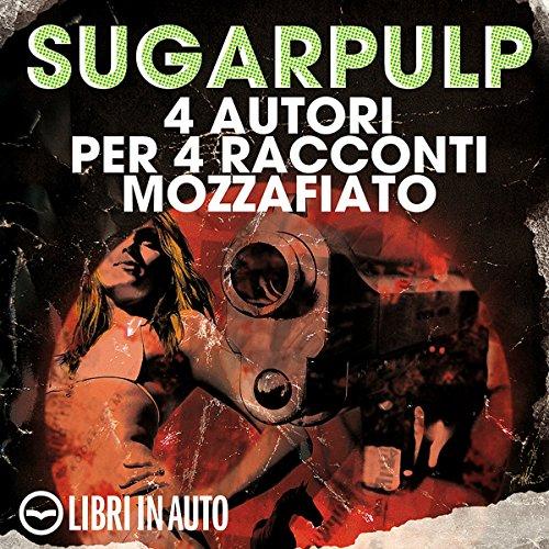 Sugarpulp  Audiolibri
