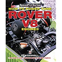 How to Power Tune Rover V8 Engines for Road & Track (SpeedPro series) (English Edition)