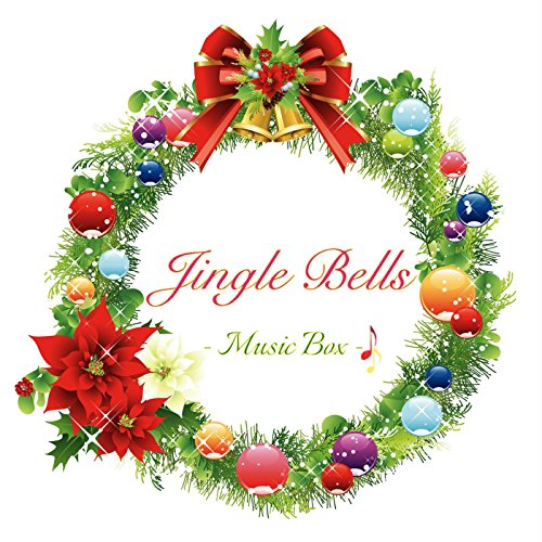 Merry Christmas Jingle Bells (Music Box Version) (Music Box Jingle Bells)