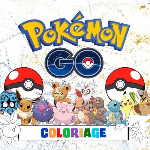 Pokémon Go Coloriage - 251 Pages à Colorier!: Livre de coloriage impressionnant qui contient tous les Pokémon de Pokémon Go (251) - Game Boy: Pokémon Vert, Bleu, Jaune, Or, Argent et Cristal. par Andy Jackson