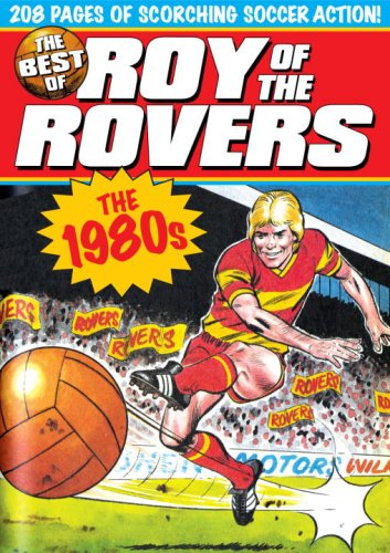 Download The Best of Roy of the Rovers: The 1980s