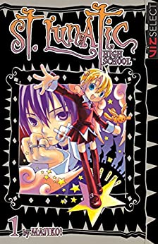 St. Lunatic High School, Vol. 1 by [, Majiko!]
