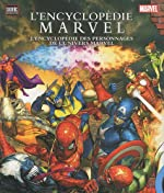 ENCYCLOPEDIE MARVEL NOUVELLE EDITION de Carabas Editions