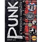 Punk : L'histoire complète