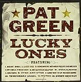 Songtexte von Pat Green - Lucky Ones
