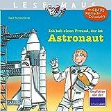 LESEMAUS 25: Ich hab einen Freund, der ist Astronaut -