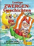 Lustige Zwergen-Geschichten