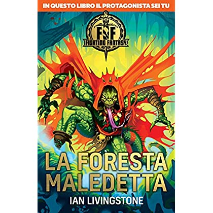 La Foresta Maledetta. Fighting Fantasy
