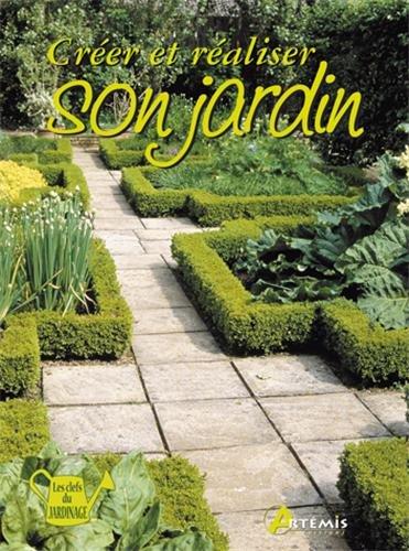 Créer et réaliser son jardin