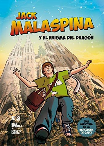 Jack Malaspina y el enigma del dragón por Rafa Infantes