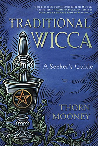 Traditional Wicca: A Seeker's Guide (English Edition)