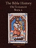 The Bible History, Old Testament Book 4 (English Edition)