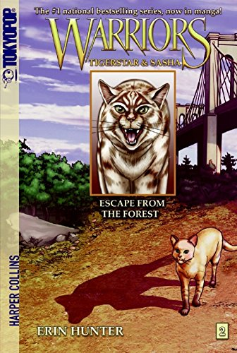 Warriors: Tigerstar and Sasha #2: Escape from the Forest: Tigerstar and Sasha #2: Escape from the Forest [Manga] (Warriors Manga) por Erin Hunter
