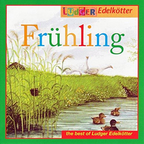Frühling (The Best of Ludger E...