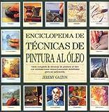 Best Libros de pintura al óleo - Enciclopedia de técnicas de pintura al óleo Review