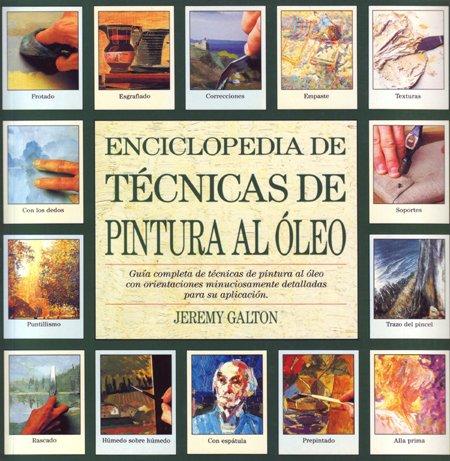 Enciclopedia de técnicas de pintura al óleo por Jeremy Galton