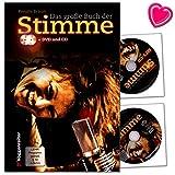 Das große Buch der Stimme - Ein Arbeitsbuch für Hobbysänger und Profis von Renate Braun (Lehrprogramm gemäß §14 JuSchG) - Notenbuch mit CD, DVD und bunter herzförmiger Notenklamme
