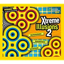 Xtreme Illusions 2: Mind-Blowing Illusions, Wacky Brain Teasers, Awesome Puzzles (National Geographic Kids)