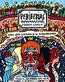 Periferias: Gran libro ilustrado de lo extraordinario par Cavolo