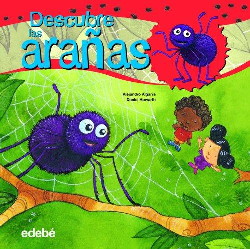 Descubre el mundo de las arañas (Libros de conocimientos)