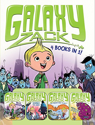 Galaxy Zack 4 Books in 1!: Hello, Nebulon!; Journey to Juno; The Prehistoric Planet; Monsters in Space!