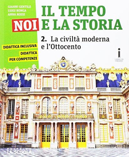 Il tempo, noi e la storia. Ediz. plus. Per la Scuola media. Con DVD-ROM. Con e-book. Con espansione online: 2