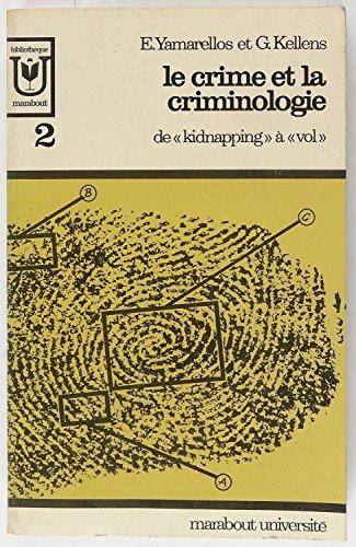 Le crime et la criminologie de