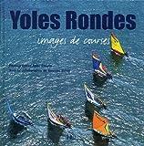 Yoles rondes - Images de courses