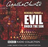 Evil Under The Sun: BBC Radio 4 Full-cast Dramatisation (BBC Radio Collection)