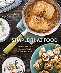 Simple Thai Food: Classic Recipes from the Thai Home Kitchen by Leela Punyaratabandhu (2014-06-05)