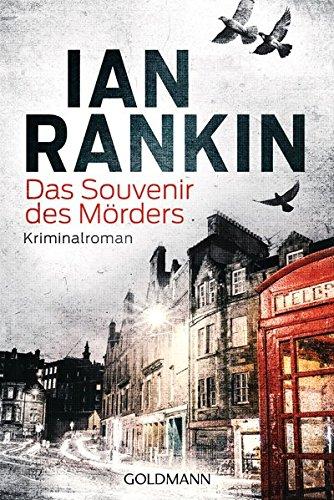 Das Souvenir des Mörders - Inspector Rebus 8: Kriminalroman (Ein Inspector-Rebus-Roman, Band 8)