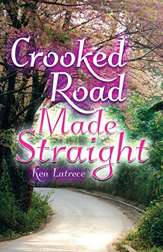 Crooked Road Made Straight