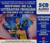 Histoire de la Littérature Française-le Premier Xxè Siecle (Textes Lus par Daniel Mesguich)
