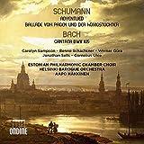 Schumann : Adventlied, Ballade Vom Pagen/Bach : Cantate